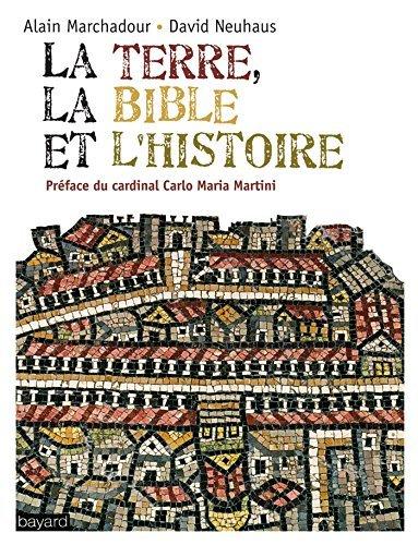 La Terre, la Bible et l'Histoire