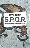 spqr histoire de l ancienne rome