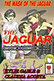 The Mask of the Jaguar (English Edition)