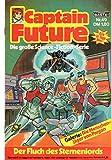 CAPTAIN FUTURE - Die große Science-Fiction-Serie Comic # 49: Der Fluch des Sternenlords