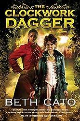 The Clockwork Dagger: A Novel (Clockwork Dagger Novels)