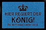 FUSSMATTE Schmutzmatte HIER REGIERT DER KÖNIG Lustig Türvorleger Viele Farben Royalblau