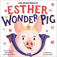 The Adventures of Esther the Wonder Pig