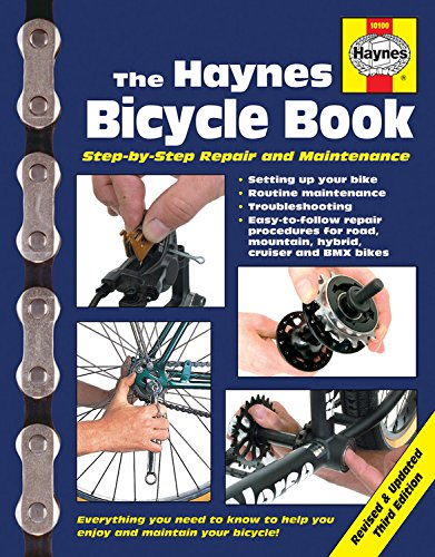 The Haynes Bicycle Book (3rd Edition): Step-By-Step Repair and Maintenance por Bob Henderson