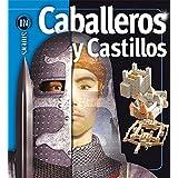 Caballeros y Castillos/ Knights & Castles