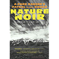 Nature Noir: A Park Ranger's Patrol in the Sierra (English Edition)