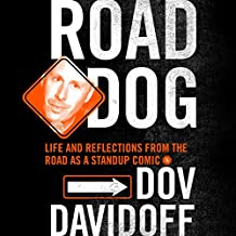 Road Dog: Life and Reflections from the Road as a Stand-up Comic