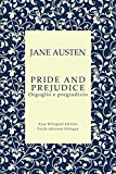 Pride and Prejudice - Orgoglio e pregiudizio - English to Italian - Dall'inglese all'italiano: Easy Bilingual Edition - Facile edizione bilingue (English Edition)