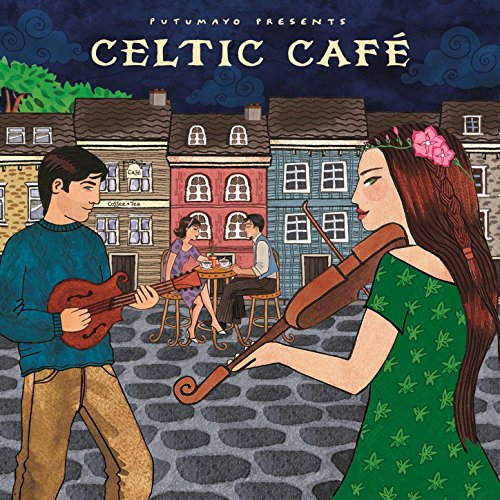Putumayo Presents Celtic Cafe