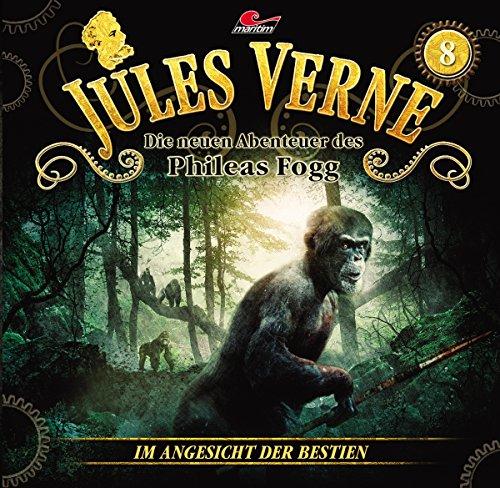Jules Verne - Die neuen Abenteuer des Phileas Fogg (8) Im Angesicht der Bestien - maritim 2017