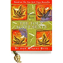 Wisdom from The Four Agreements (Mini Books) (Petites) (Petites S.) by Don Miguel Ruiz(2003-01-01)