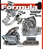 Formula 1 2015: Technical Analysis (Formula 1 Technical Analysis)