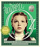Image de The Wizard of Oz: The Official 75th Anniversary Companion