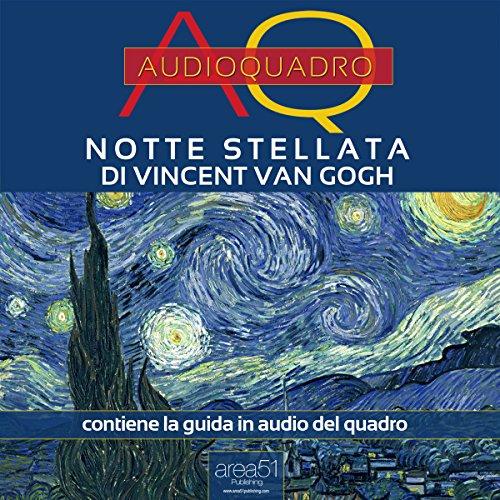 Notte Stellata di Vincent Van Gogh  Audiolibri