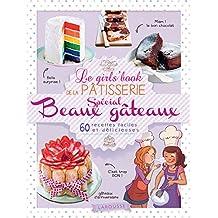 Le Girl's Book de la pâtisserie - spécial beaux gâteaux