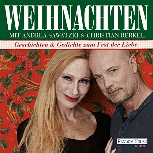 weihnachten-mit-andrea-sawatzki-und-christian-berkel-geschichten-und-gedichte-zum-fest-der-liebe
