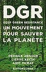 Deep Green Resistance par Jensen