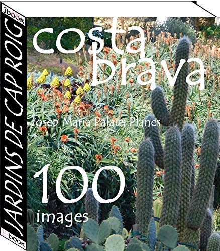 Couverture du livre Costa Brava: Jardins de Cap Roig   (100 images)