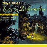 Lucy im Zaubergarten: Fantasyhörbuch