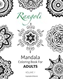 Rangoli Volume 1 - Mandala Coloring Book For Adults Rangoli is an ancient Indian tradition of creating colorful mandala designs on the living room or courtyard floors using materials such as colored rice, dry flour, colored sand or flower pet...