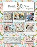 Bustle & Sew Magazine June 2014: Issue 41