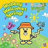 Wubbzy Welcomes Spring! (Wow Wow Wubbzy (8x8))