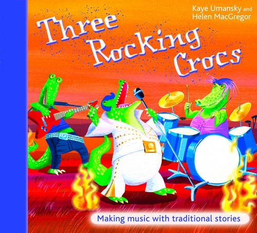 0620cefce18a Three Rocking Crocs  Making Music with Traditional Stories