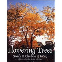 Flowering Trees Shrubs and Climbers