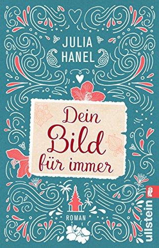 Buchseite und Rezensionen zu 'Dein Bild für immer' von Julia Hanel