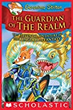 #9: The Guardian of the Realm (Geronimo Stilton and the Kingdom of Fantasy #11)