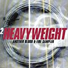2 Heavyweight: Another Blood And Fire Sampler