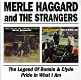 The Legend of Bonnie and Clyde/Pride in What I am