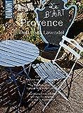 DuMont BILDATLAS Provence: Genuss f?r alle Sinne