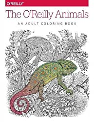 The O'Reilly Animals: An Adult Coloring Book by Inc. O'Reilly Media (2016-02-29)