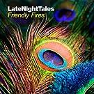 Late Night Tales: Friendly Fires [2LP+CD] [VINYL]