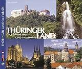 Thüringer Land - Ein Bildband vom Land der Klassiker. Texte in Deutsch, Englisch, Französisch - Günter Gerstmann, Horst Ziethen, Fridmar Damm