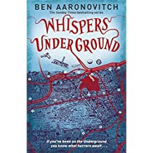 Whispers Under Ground (Rivers of London 3) by Ben Aaronovitch (2012-10-04)