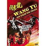 Wang Yu - Sein Schlag war tödlich - Uncut