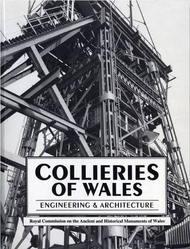 Collieries of Wales: Engineering and Architecture (The Royal Commission on the Ancient & Historical Monuments of Wales) by S.R. Hughes (1994-12-06) par S.R. Hughes;etc.