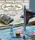 Dorothy Jane. 40 Proyectos de costura fáciles y creativos