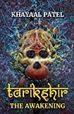 #4: Tarikshir: The Awakening