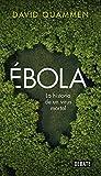 Ébola: La historia de un virus mortal (Ciencia y Tecnología)