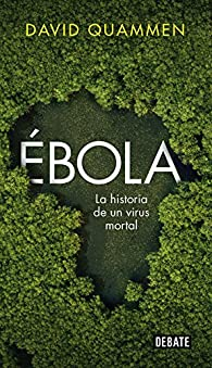 Ébola par David Quammen