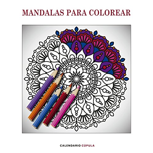 Calendario Mandalas para colorear 2019 (Calendarios y agendas)