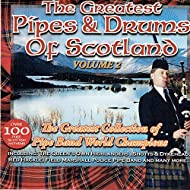 The Greatest Pipes & Drums of Scotland, Vol. 2 [Explicit]