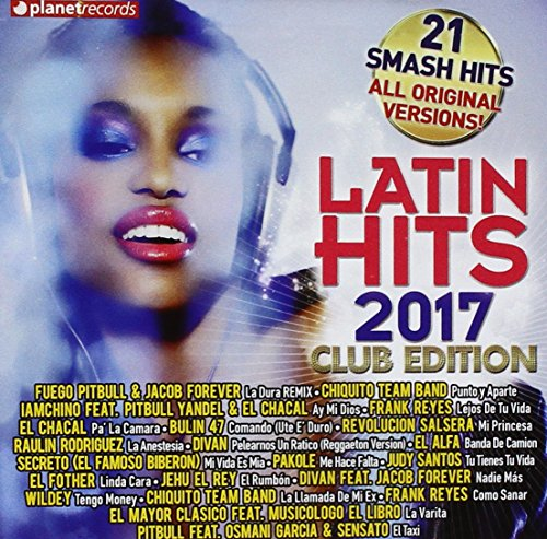 Latin Hits 2017 Club Edition