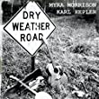 Dry Weather Road