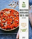 Recettes gourmandes 100% bio (C'est bon pour moi) (French Edition)