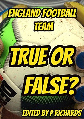 England: True or False (English Edition) por P Richards