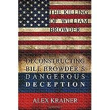 The Killing of William Browder: Deconstructing Bill Browder's Dangerous Deception